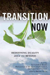 Transition NowRedefining Duality, 2012 and Beyond