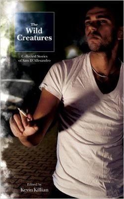 Wild Creatures: Collected Stories of Sam D'Allesandro