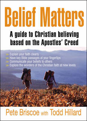Belief Matters: Unleashing the Power of Truth - The 15 Foundations of Faith