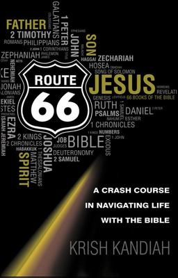 Route 66: A Crash Course in Navigating Life with the Bible