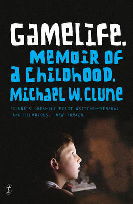 Gamelife: A Memoir of a Childhood