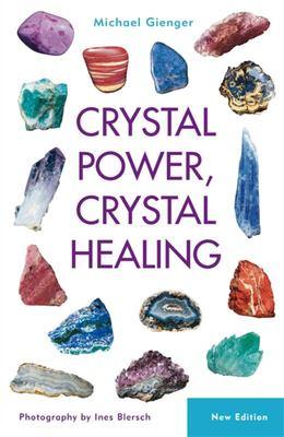 Crystal Power Crystal Healing - New Edn