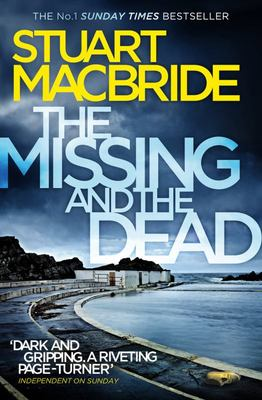 Missing and the Dead (Logan McRae #9)