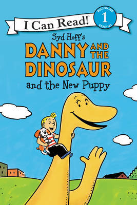 Danny and the Dinosaur and The New Puppy (I Can Read)