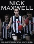 Nick Maxwell: A Celebration