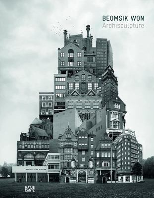 Won Beomsik - Archisculpture