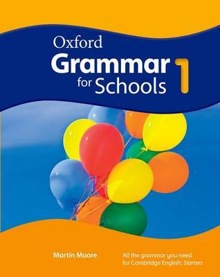 Oxford Grammar for Schools: 1: Student's Book and DVD-ROM