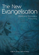 The New EvangelisationDeveloping Evangelical Preaching