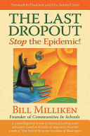 The Last DropoutStop the Epidemic!