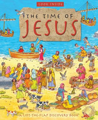 Look Inside the Time of Jesus (Lift-the-Flap Board Book)