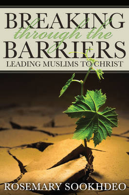 Breaking Through the Barriers: Leading Muslims to Christ