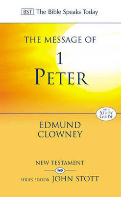 The Message of 1 Peter: The Way of the Cross