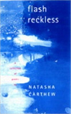 Flash Reckless: Selected Poems