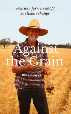 Against the Grain: Fourteen Farmers Adapt to Climate Change