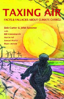 Taxing Air: Facts & Fallacies About Climate Change