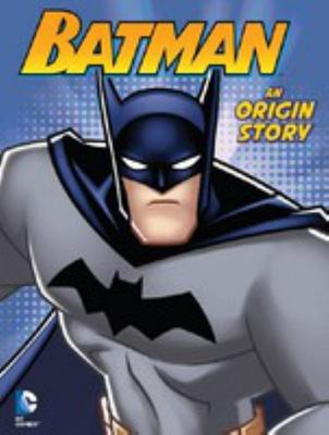 Batman Origin Story