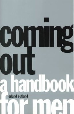 Coming Out: A Handbook for Men