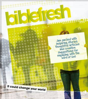 Biblefresh: It Could Change Your World