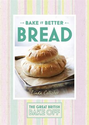 Great British Bake off - Bake it Better: No. 4: Bread
