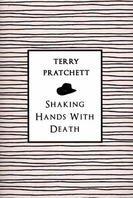 Shaking Hands with Death