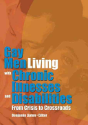Gay Men Living With Chronic Illnesses and Disabilities: From Crisis to Crossroad