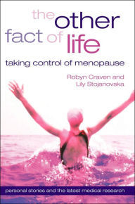 Other Fact Of Life: Taking Control Of Menopause