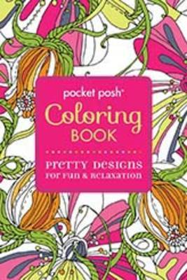 Pretty Designs for Fun & Relaxation - Pocket Posh Coloring Book