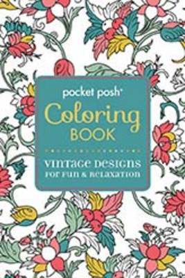 Vintage Designs for Fun & Relaxation - Pocket Posh Coloring Book