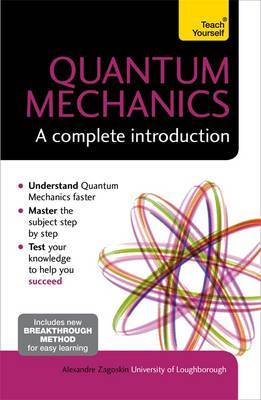 Quantum Mechanics - A Complete Introduct