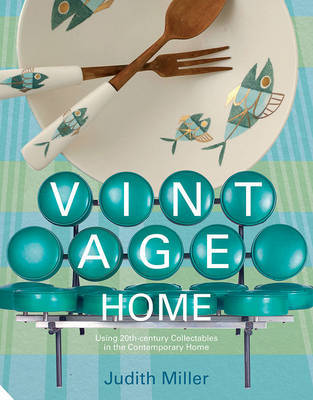 Vintage Home - 20th-Century Design for Contemporary Living