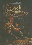 Black Wade: The Wild Side of Love