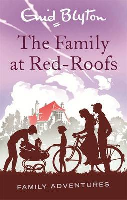 The Family at Red-Roofs (Family Adevntures #3)