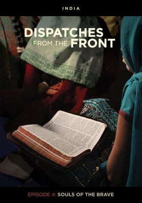 DVD Dispatches: The Power of His Rising: South Asia (Dispatches from the Front 6)