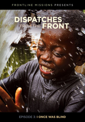 DVD Dispatches: I once was blind: West Africa (Dispatches from the Front 3)