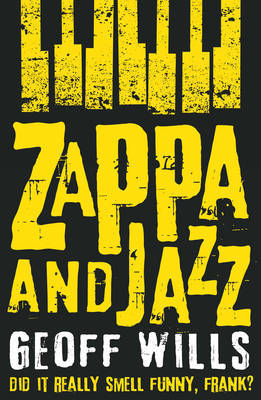 Zappa and Jazz - Did it Really Smell Funny, Frank?