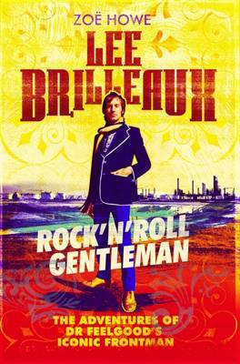 Lee Brilleaux - Rock'n'roll Gentleman