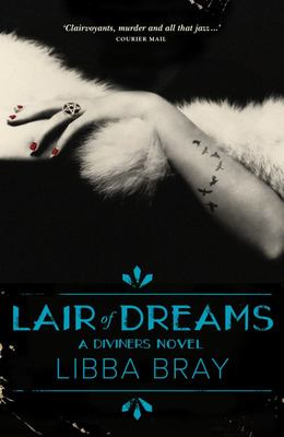 Lair of Dreams (Diviners #2)
