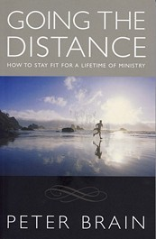 Going the Distance: How to Stay Fit for a Lifetime of Ministry