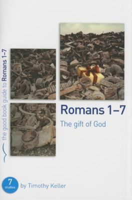 GBG Romans 1-7: The Gift of God