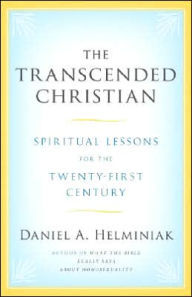 Transcended Christian: Spiritual Lessons for the Twenty-First Century