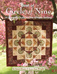 Best of the Circle of Nine: 14 Favorite Quilts in One Unique Setting