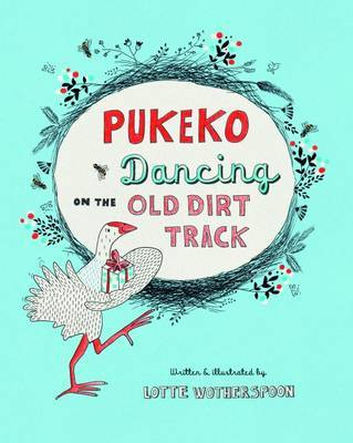 Pukeko Dancing on the Old Dirt Track (PB)
