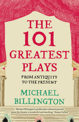 101 Greatest Plays: From Antiquity to the Present
