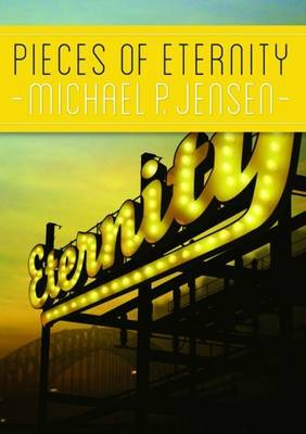 Pieces of Eternity