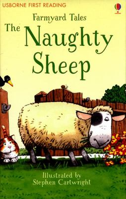 The Naughty Sheep (Usborne First Reading: Farmyard Tales)