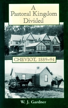 A Pastoral Kingdom Divided Cheviot, 1889-94