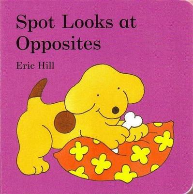 Spot Looks at Opposites (Board)