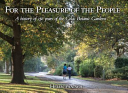 For the Pleasure of the People A History of 150 Years of the Colac Botanic Gardens