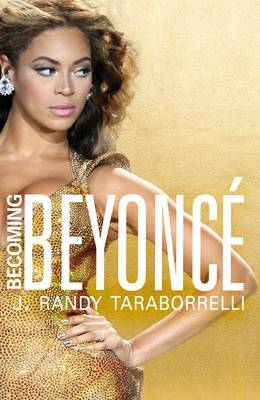 Becoming Beyonce -The Untold Story