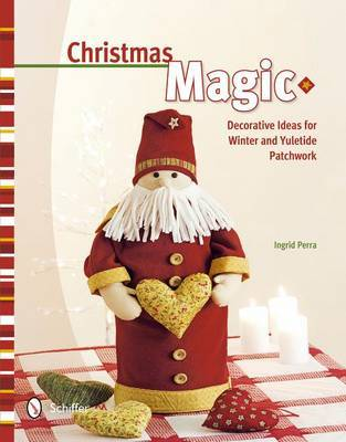 Christmas Magic: Decorative Ideas for Winter and Yuletide Patchwork